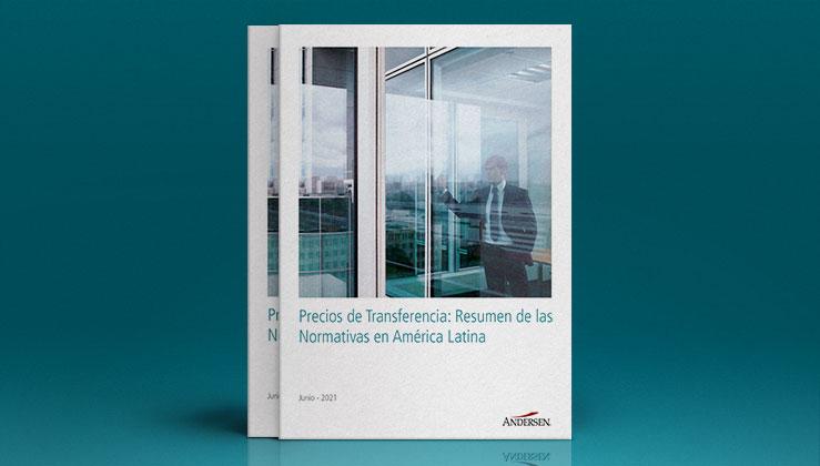 Precios de Transferencia: Resumen de las Normativas en América Latina.