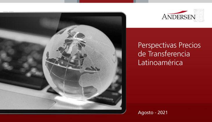 Perspectivas Precios de Transferencia LATAM